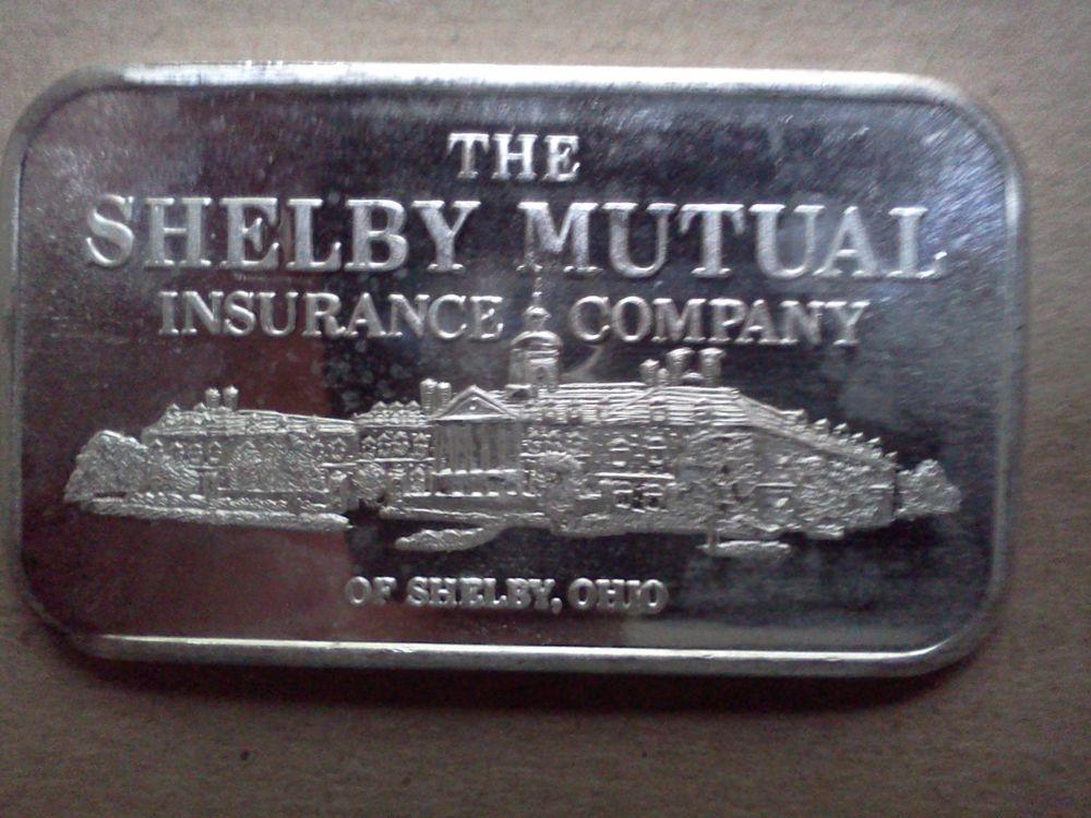 Shelby Mutual Insurance Company Of Ohio 1 Ounce 999 Silver Bar