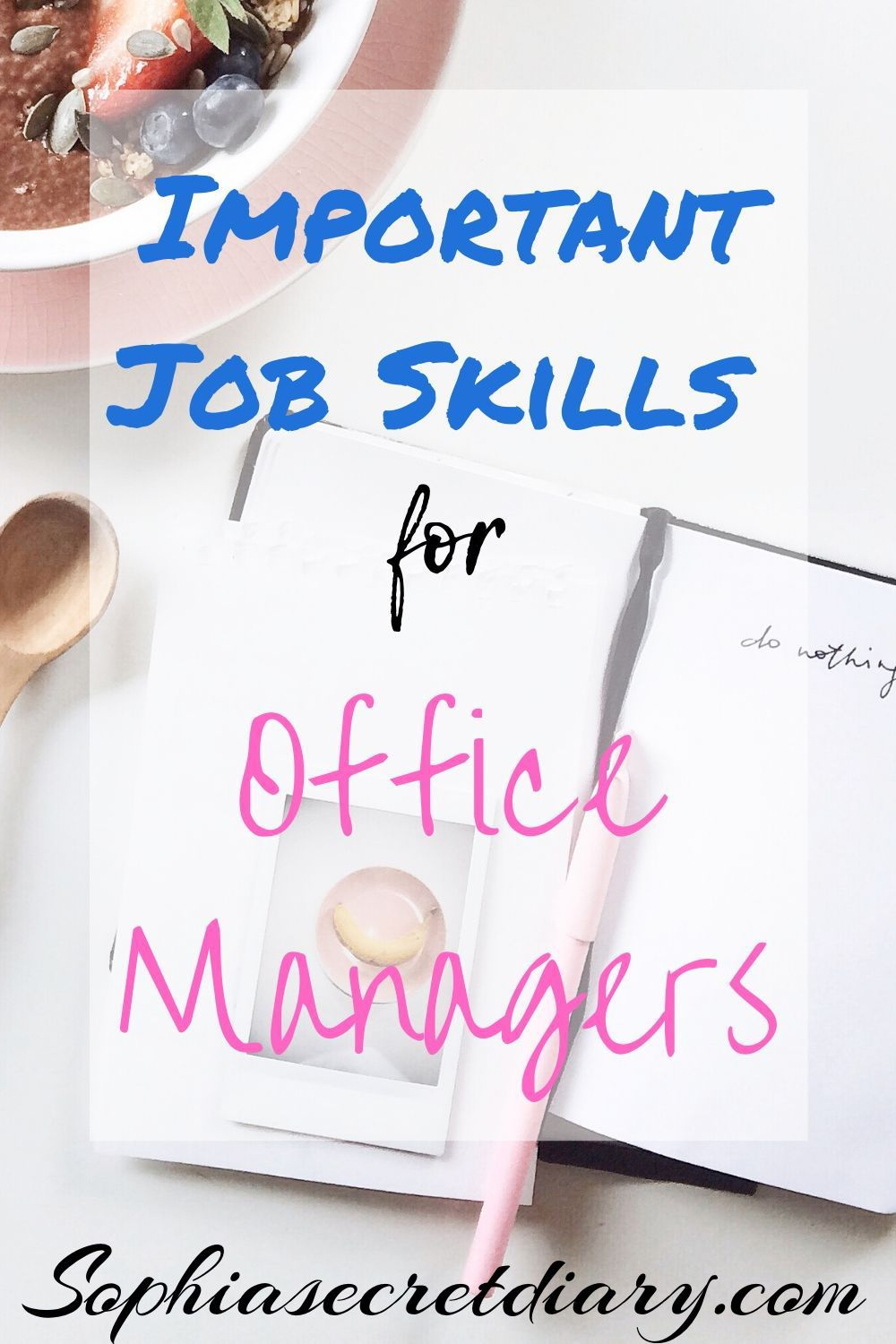 Important job skills for Office Managers in 2020 Office