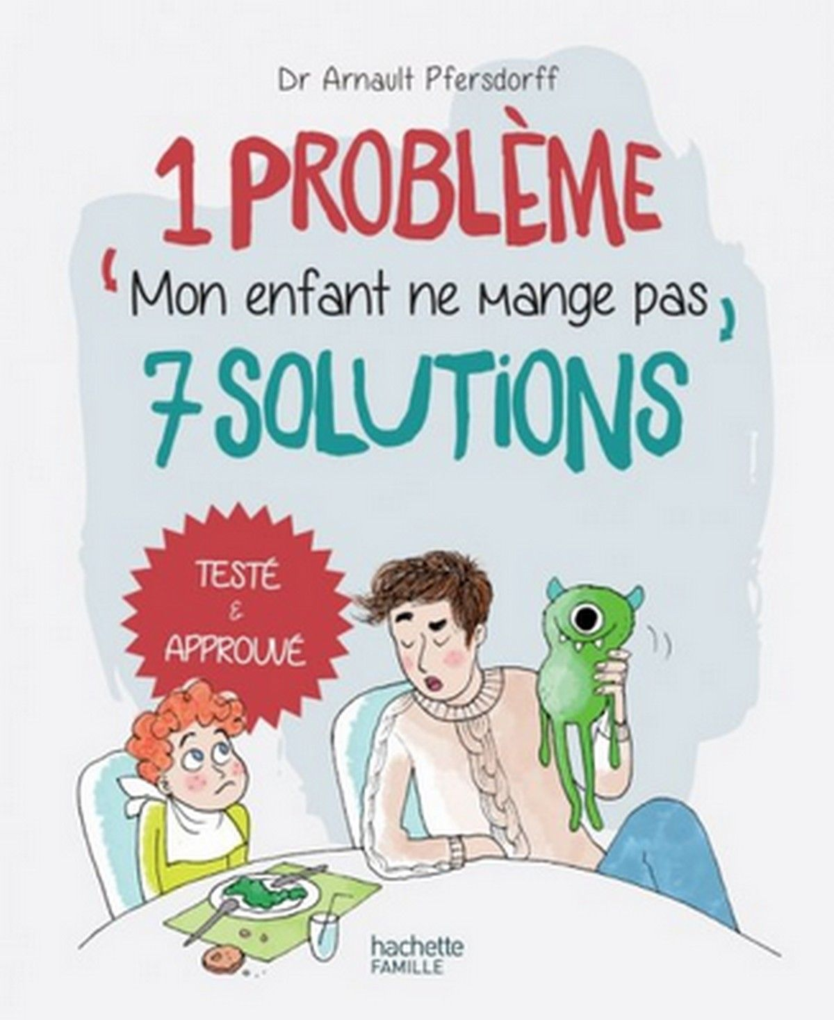 Mon Enfant Ne Veut Pas Manger Https T Co Oomqwcfnwv Https T Co I3zyrvn15o Books Mang Good Books