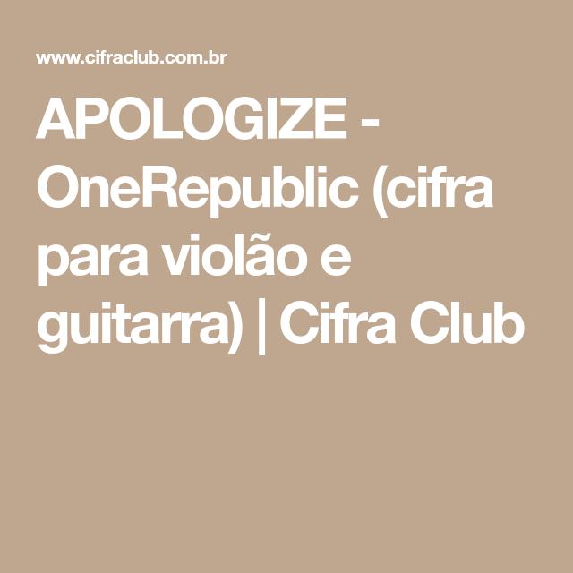 Apologize Onerepublic Cifra Para Violo E Guitarra Cifra Club