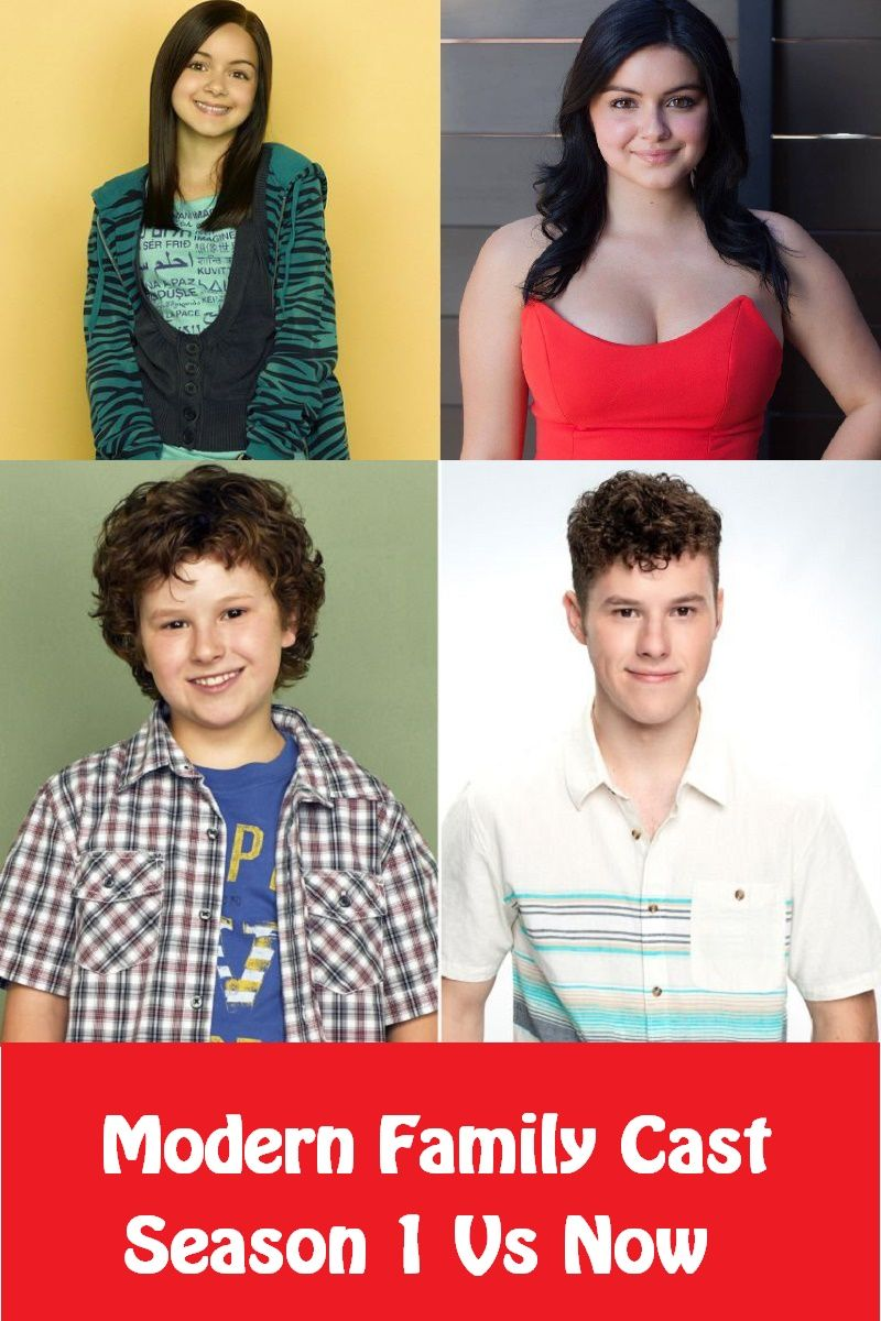 Modern Family Cast Then And Now After 10 Years Modern Family It Cast Then And Now
