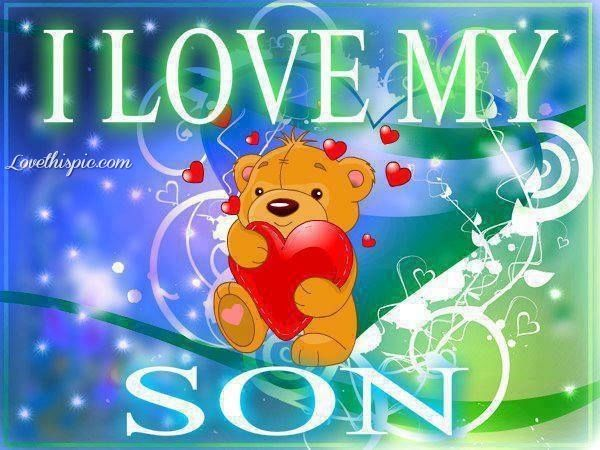 I Love My Son Quotes And Sayings Pleasing I Love My Son Quotes For Facebook  Facebook Twitter Pinterest