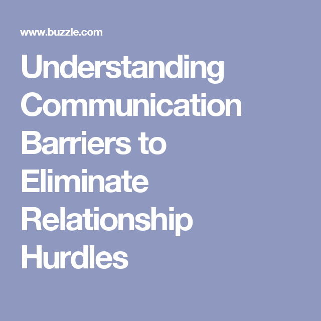 Communication barriers in relationships