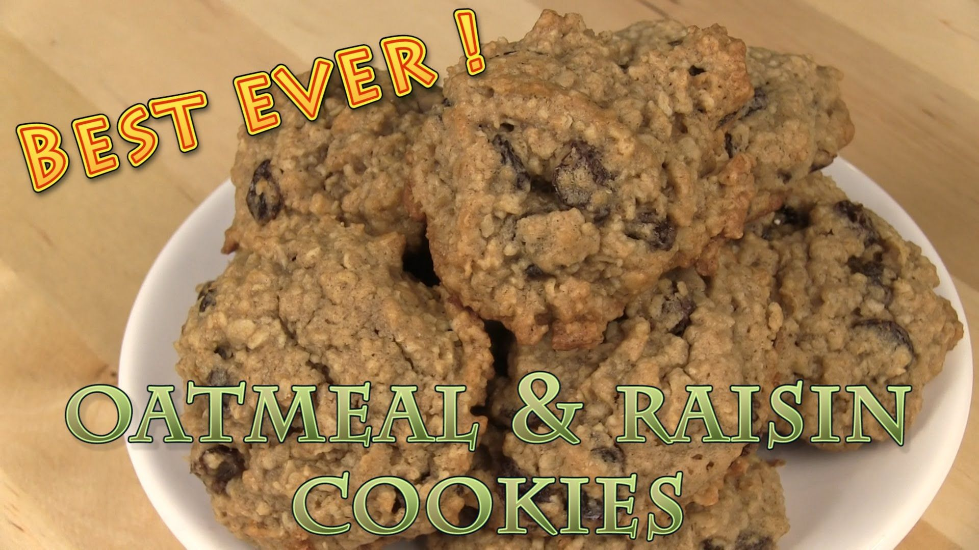 Best Ever Oatmeal Raisin Cookies Recipe