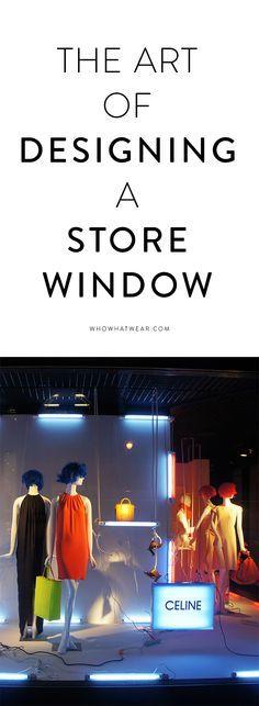 Inside the Job of a Store Window Designer Pinterest Visual