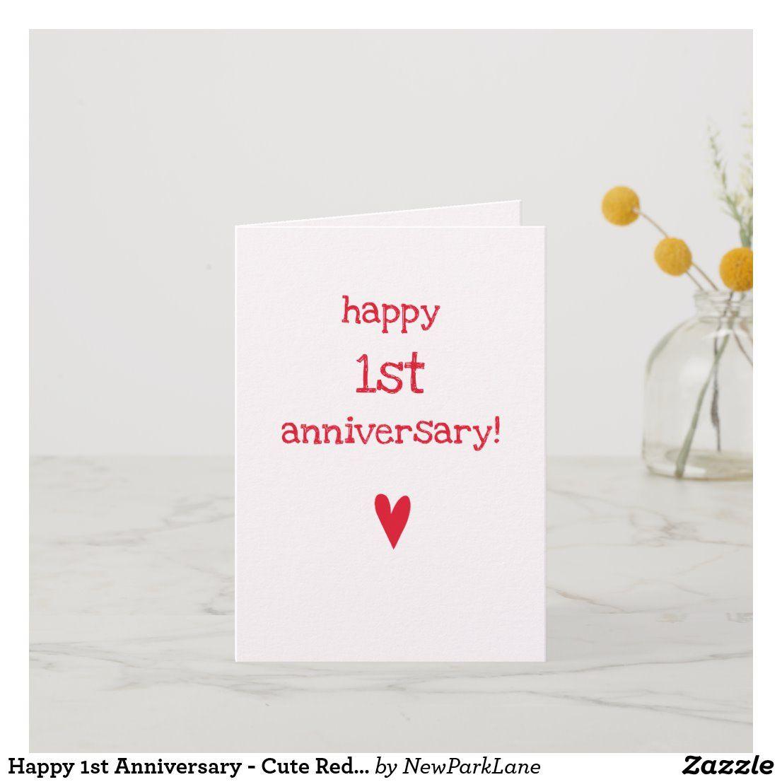Happy 1st anniversary cute red heart card zazzlecouk
