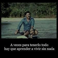 Resultado De Imagen Para Frases De Pablo Escobar Pablo Escobar Frases Frases De Aprendizaje Frases