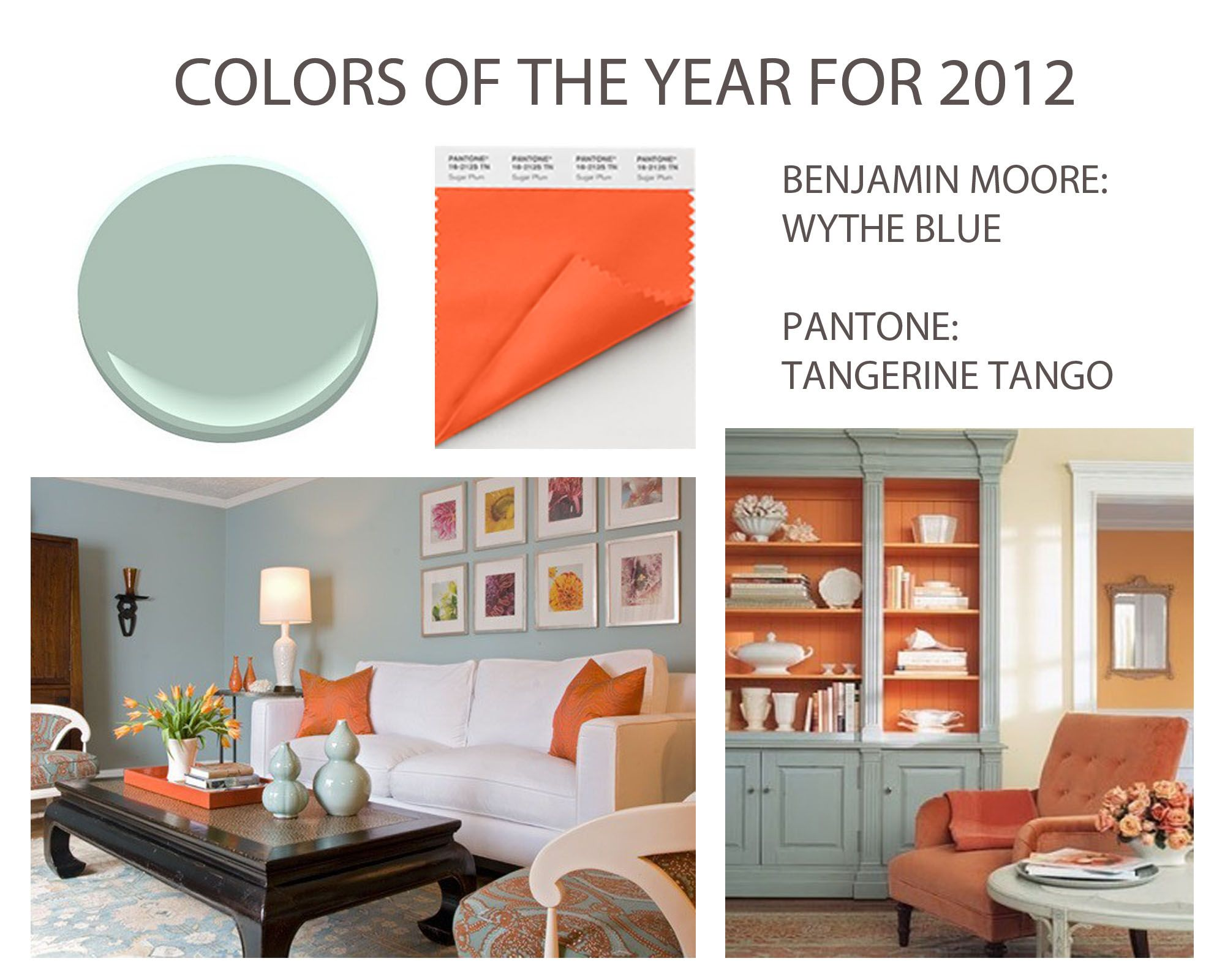 Tangerine Paint Color Colors Of The Year For 2012 Benjamin Moore Wythe Blue & Pantone