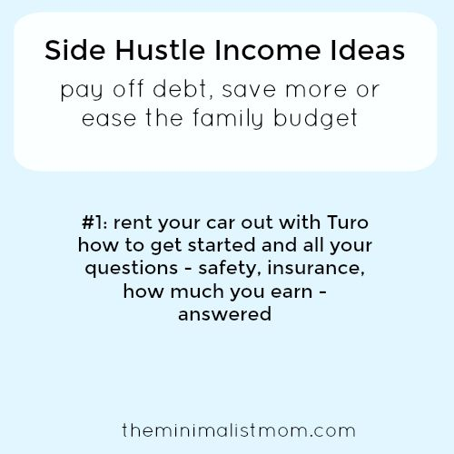 Side Hustle Income Idea Rent Your Car Out With Turo Side Hustle