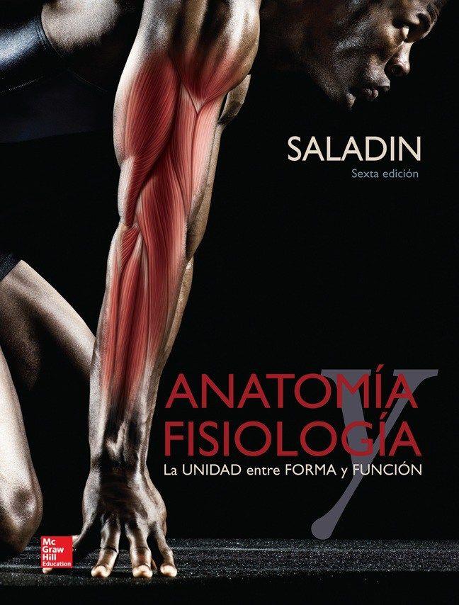 Saladin – Anatomía y Fisiología (2013) 6ta. edición [PDF ...