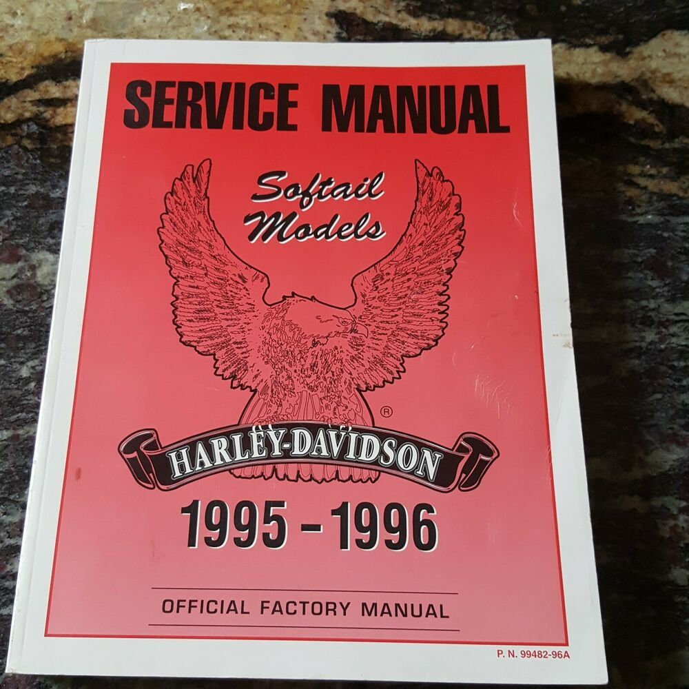 1995 1996 Harley Davidson Softail Models Factory Oem Service Manual 99482 96a Softail Owners Manuals Harley