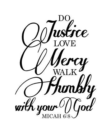 Do Justice Love Mercy Walk Humbly With Your God Micah 6 8 Etsy Sign Quotes Walk Humbly Vinyl Wall Decals