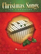 Christmas Songs for Vibraphone (Softcover)