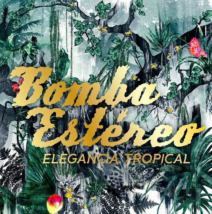 Elegancia Tropical Nuevo Disco De Bomba Estereo Mi Otra Musica Bomba Estereo Nuevo Disco Y Bosque