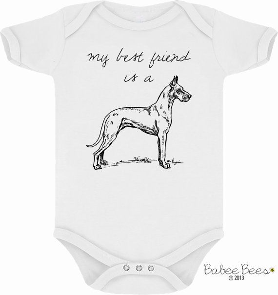 My Best Friend Is A Great Dane Trendy Baby Clothes Dog Lover