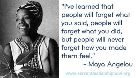 Servant Leadership Quotes Servant Leadership  Maya Angelou  Servant Leadership Quotes