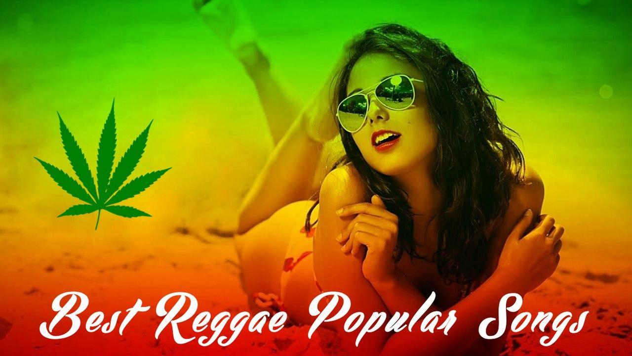 cool Music Videos Best Reggae Popular Songs 2017