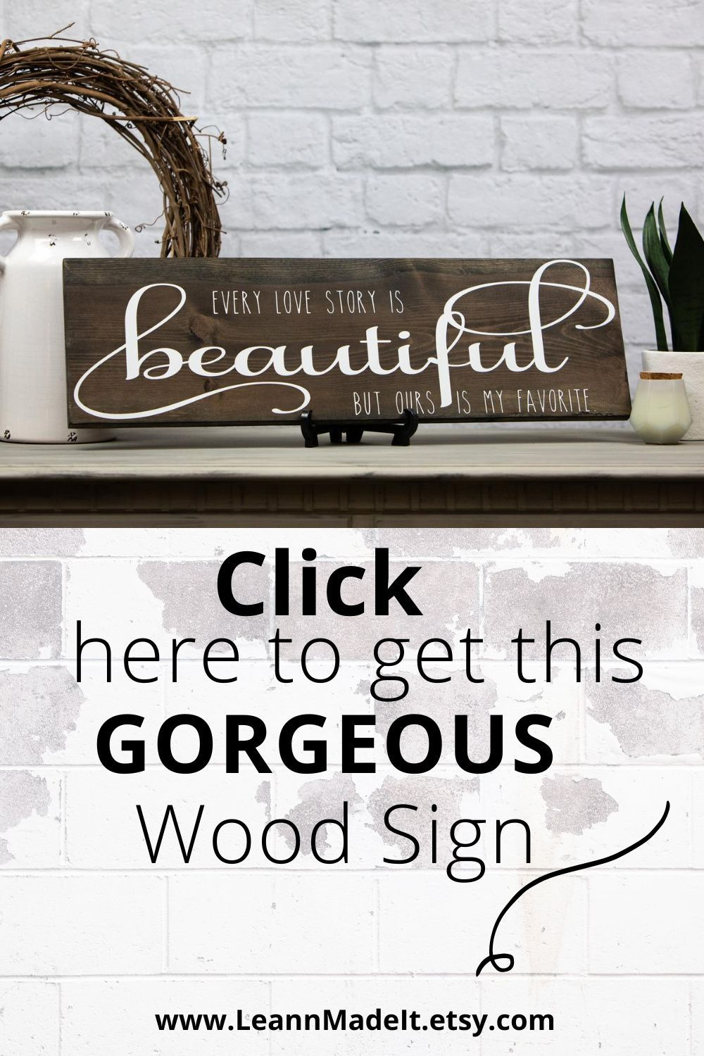 Every love story is beautiful sign | Farmhouse decor living room. Browse our unique collection of Farmhouse style wood signs! #Everylovestoryisbeautifulsign #farmhousedecorlivingroom #entrywaydecor #farmhousesigns #signswithquotes