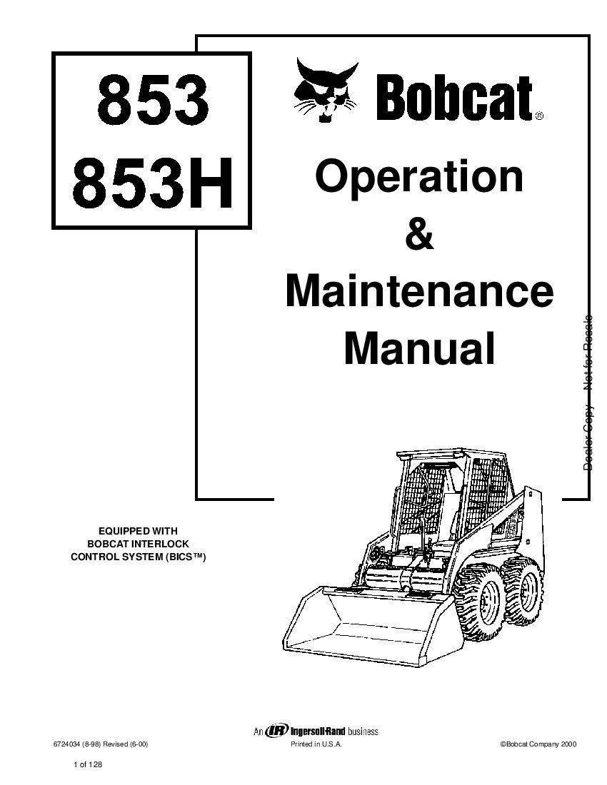Bobcat 853 853H LOADER BASE PLUS HIGH HORSEPOWER Operation
