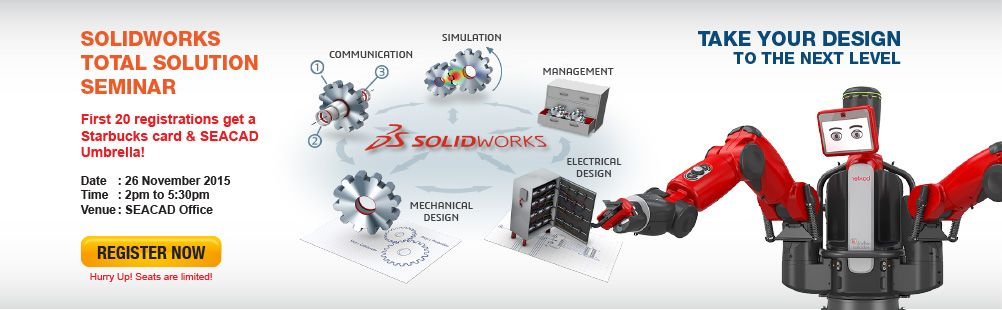 FIRST 20 REGISTRATIONS for SOLIDWORKS total Solution Seminar get a starbuck cards and SEACAD umbrella! Register now, Seats are limited !