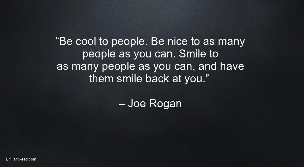 20 Best Joe Rogan Quotes And His Net Worth 2020 Joe Rogan Quotes Life Quotes Joe Rogan