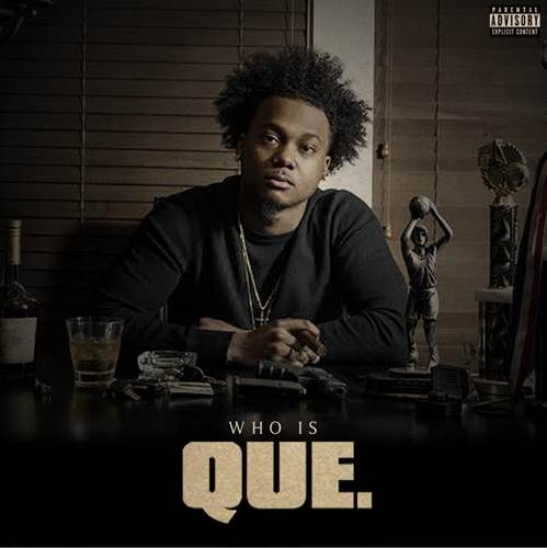 Que Who Is Que Includes The Hit Og Bobby Johnson Trey Songz