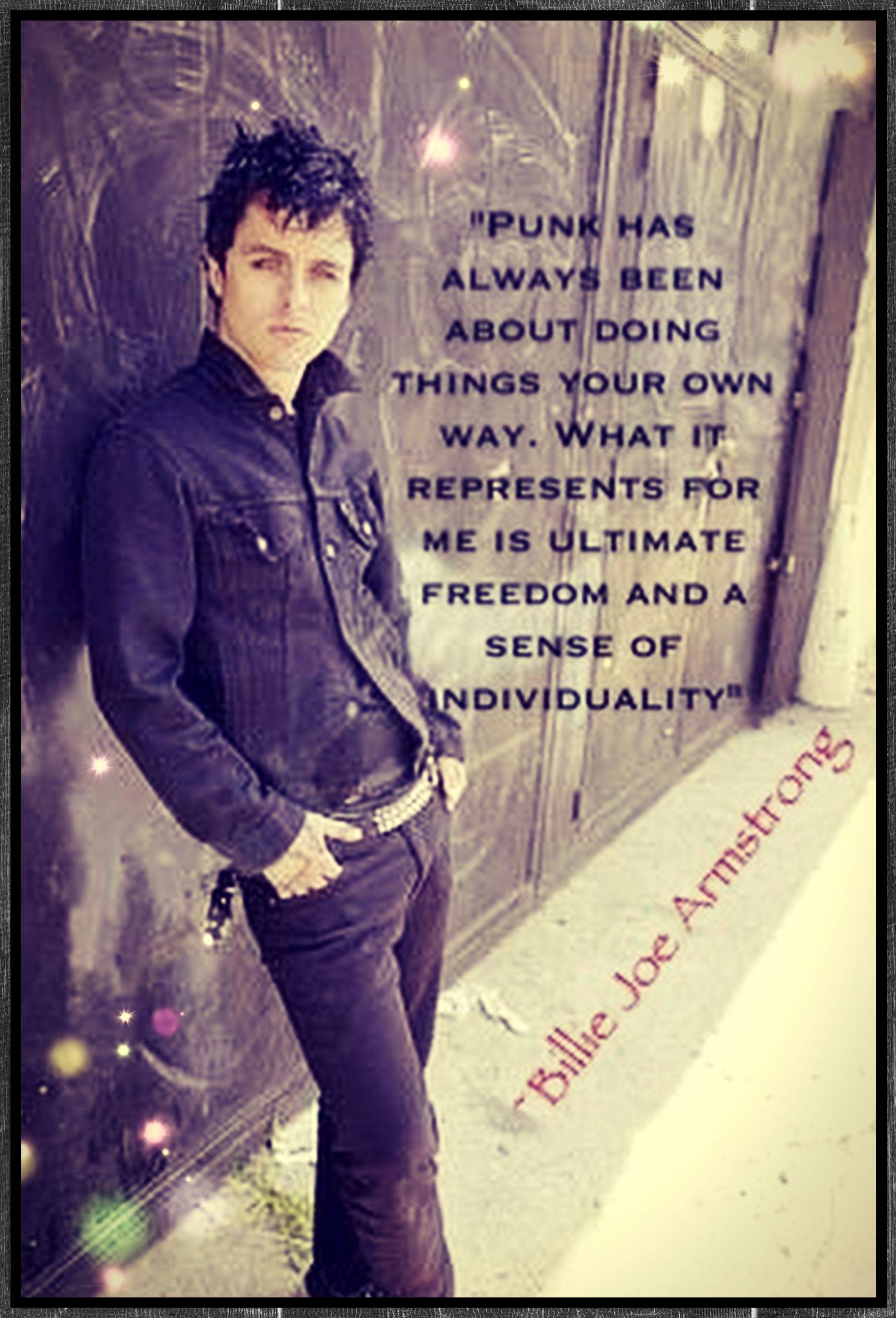 Billie Joe quote xx (Made by me) Billie Billie only Billie
