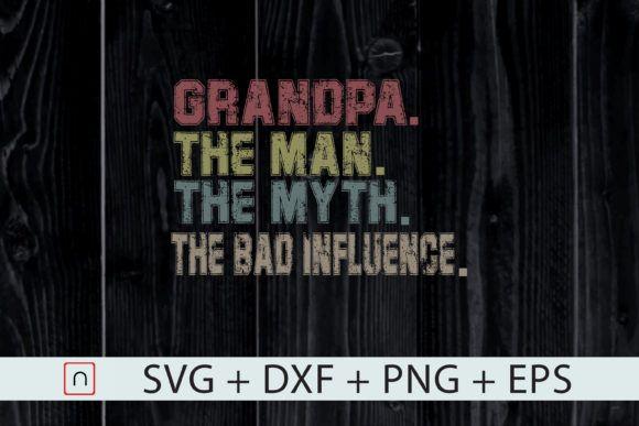 Papa the Man the Myth the Bad Influence #Sponsored , #Sponsored, #Man, #Papa, #Myth, #Influence