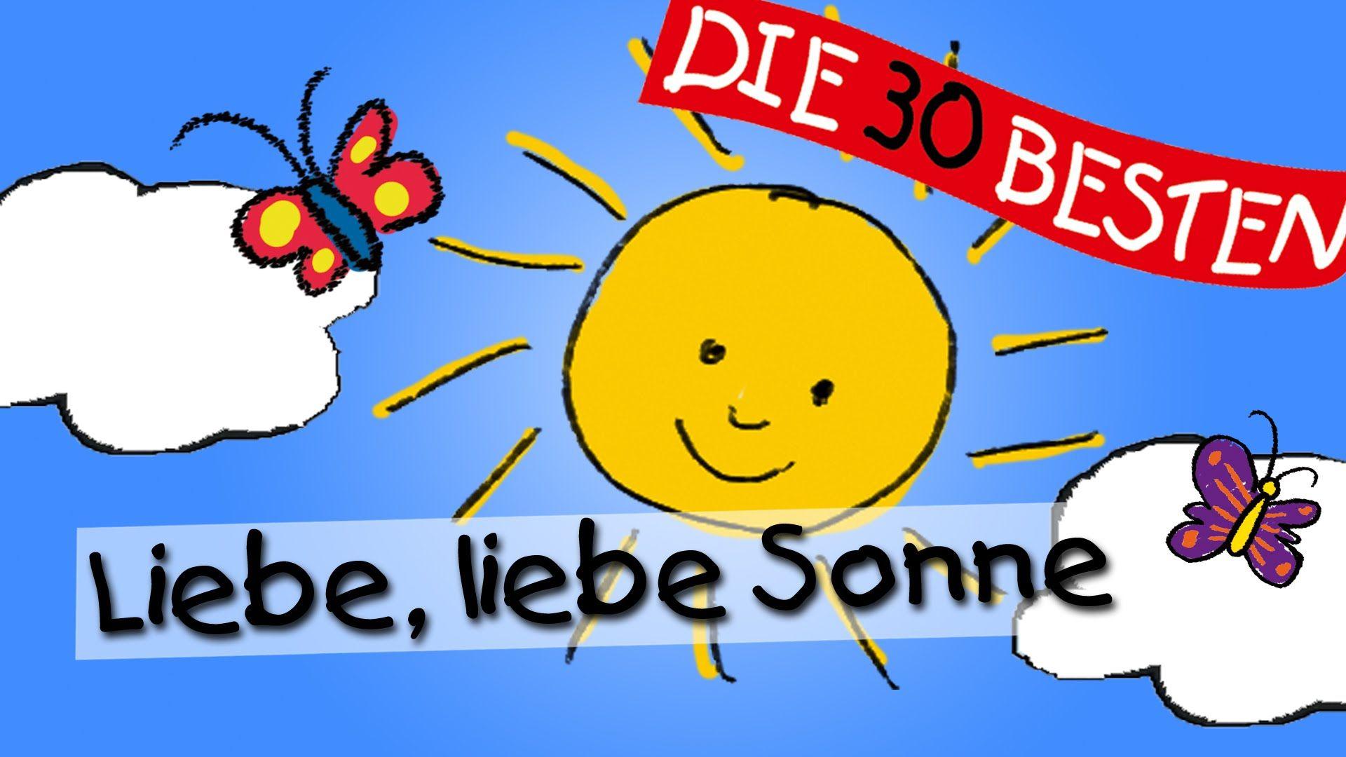 Liebe Liebe Sonne Die Besten Kindergartenlieder