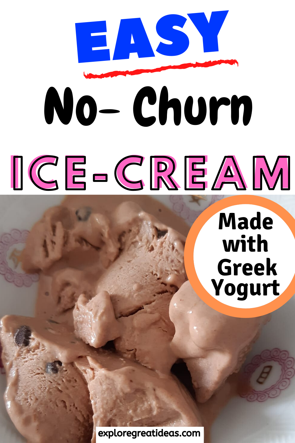 No Churn Homemade Ice Cream Recipe In 2020 Homemade Ice Cream Ice Cream Maker Recipes Greek Yogurt Ice Cream Recipe