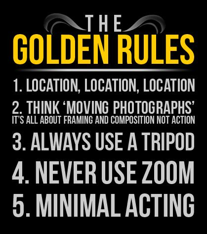 Always remember the Golden Rules of Film Making (only to be broken - video editor job description