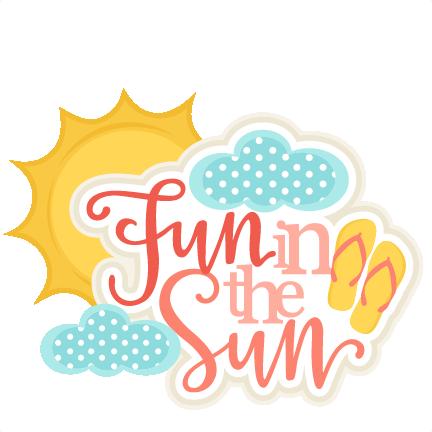 284c798d4246e Fun in the Sun Title SVG scrapbook cut file cute clipart clip art files for silhouette  cricut pazzles free svgs free svg cuts cute cut files