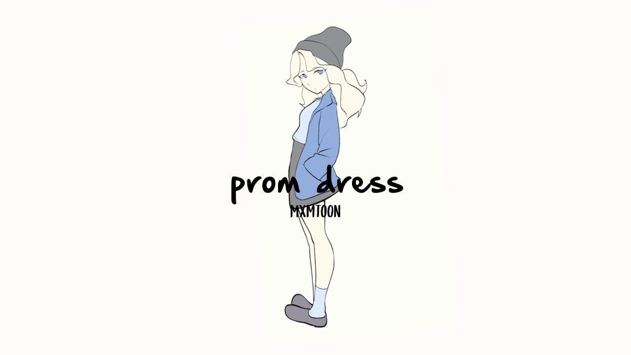 35++ Prom dress mxmtoon lyrics information