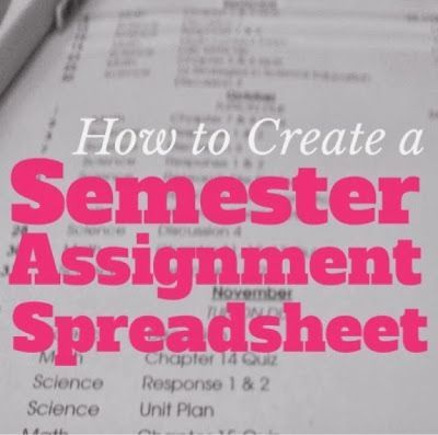 Organized Charm How to Create a Semester Assignment Spreadsheet - how to create a spreadsheet