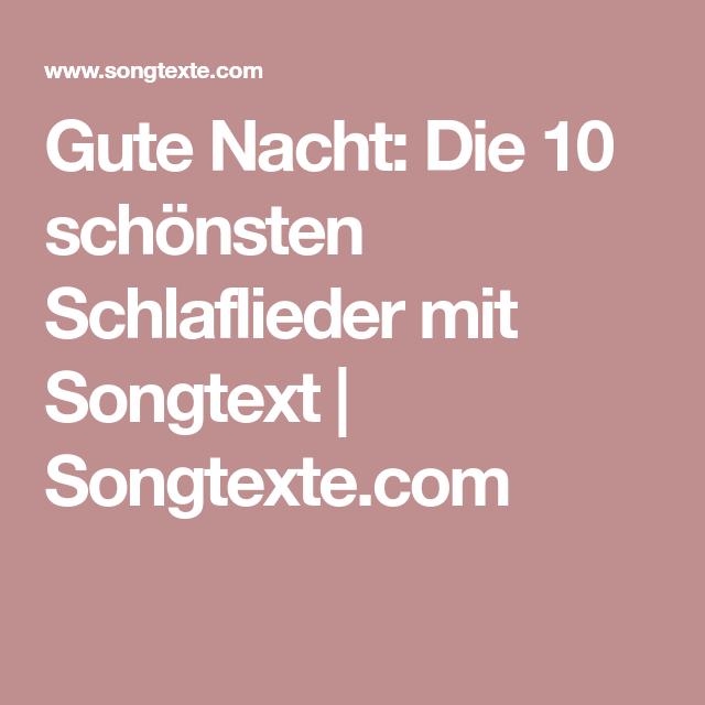 Gute Nacht: Die 10 schönsten Schlaflieder mit Songtext