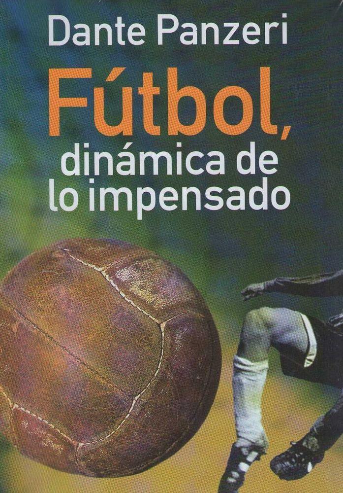 Pin De Roberto Melgar En Libros Que Leí Books I Ve Read Fútbol Ejercicios De Fútbol Libros