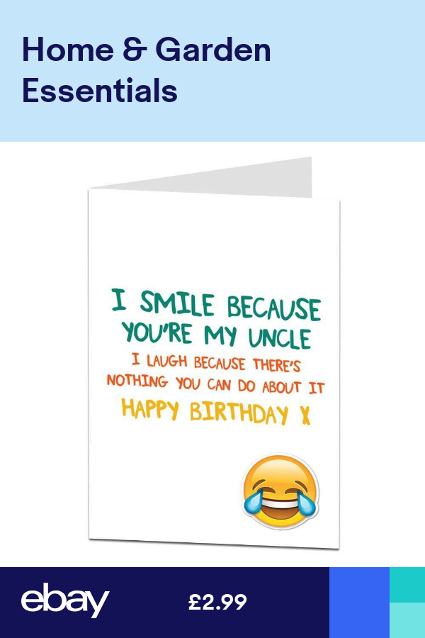Funny Happy Birthday Card For Uncle Happy Birthday Card Funny Happy Birthday Cards Funny Birthday Cards