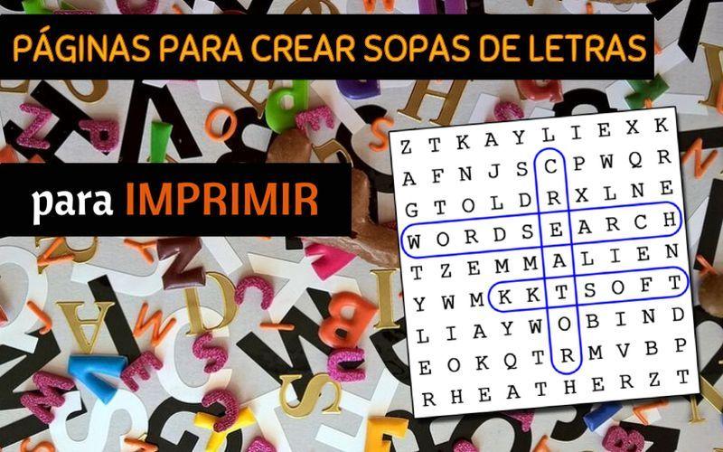 5 páginas gratis para crear Sopas de Letras para imprimir | Letras ...