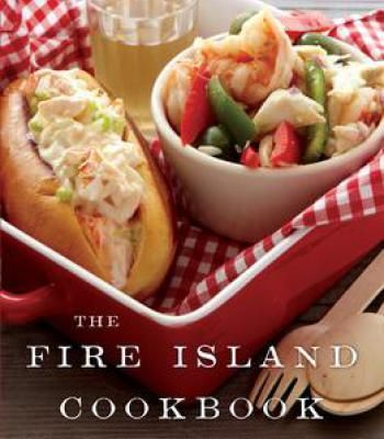 The fire island cookbook pdf fire island wine pairings and menu recipes the fire island cookbook pdf forumfinder Image collections
