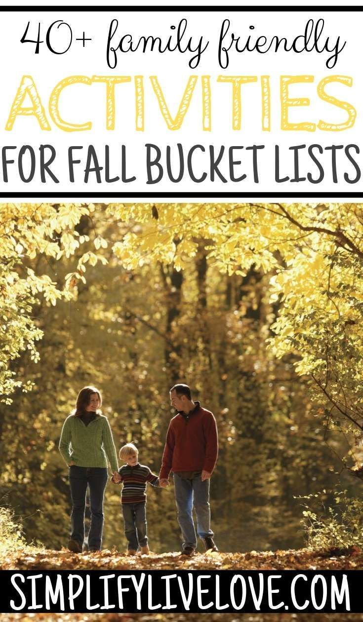 50 Fall Bucket List Ideas Every Family Should Try 50 Fall Bucket List Ideas Every Family Should Try  Simplify Live Love