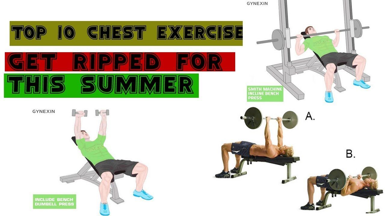 Top 10 Chest Exercises to Get Ripped for This Summer https