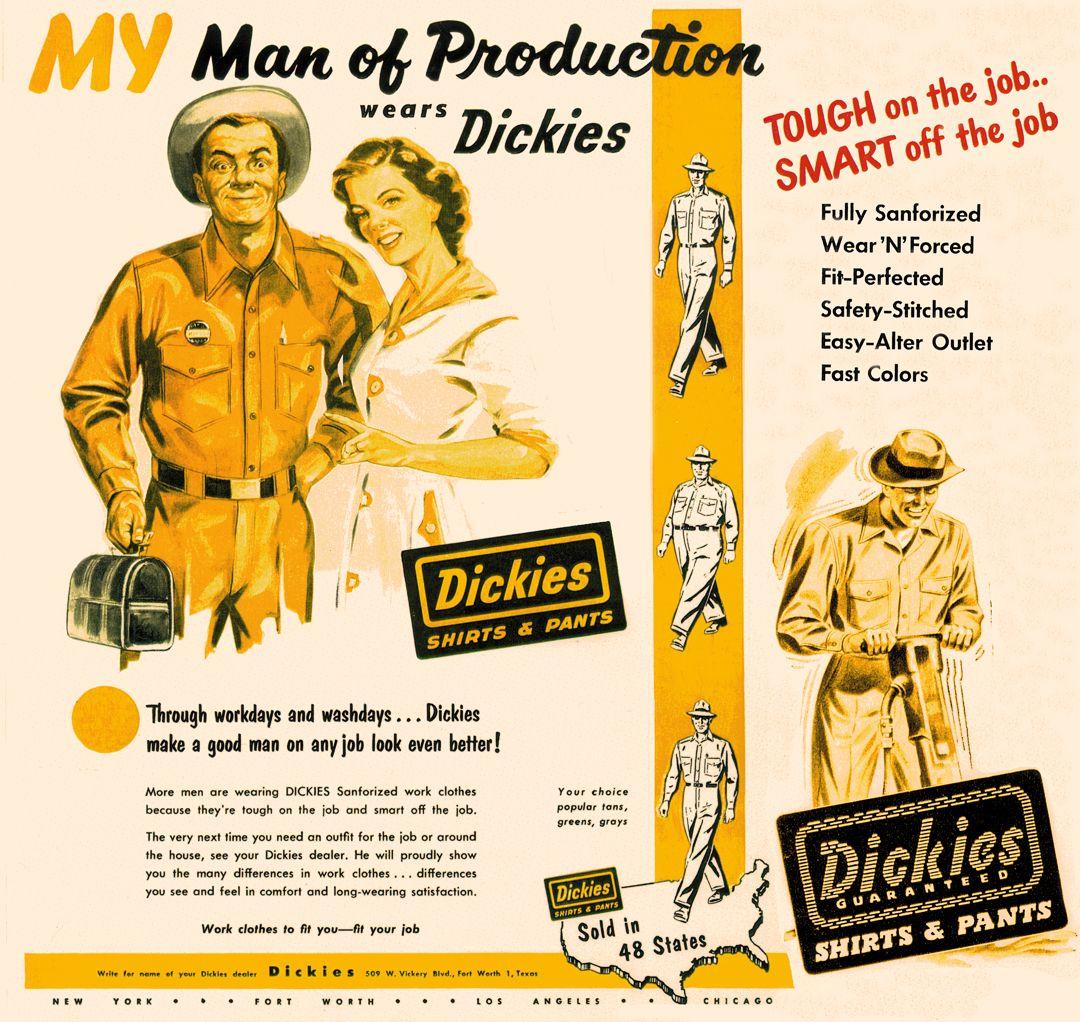 Dickies History Dickies Vintage Ads Vintage Tags