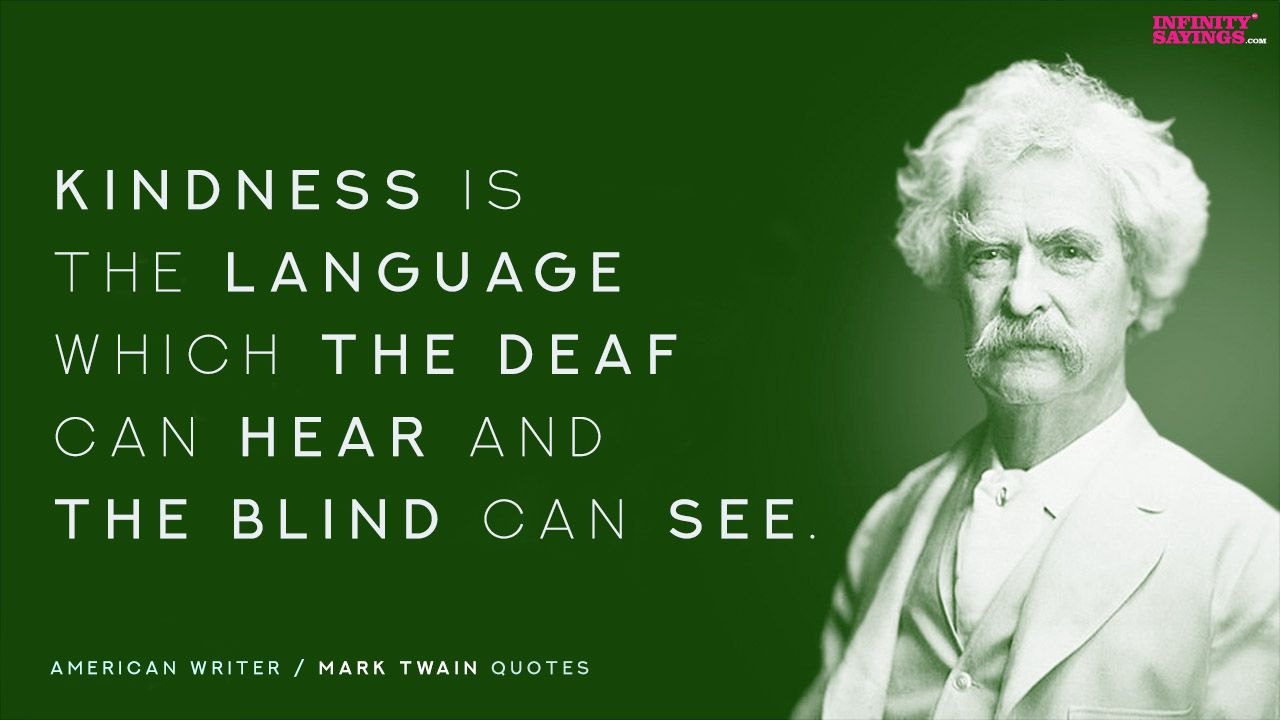 210 Mark Twain Quotes And Sayings On Funny Goodreads Life Education Love Freindship Politics Mark Twain Quotes Inspirational Reading Quotes Super Quotes