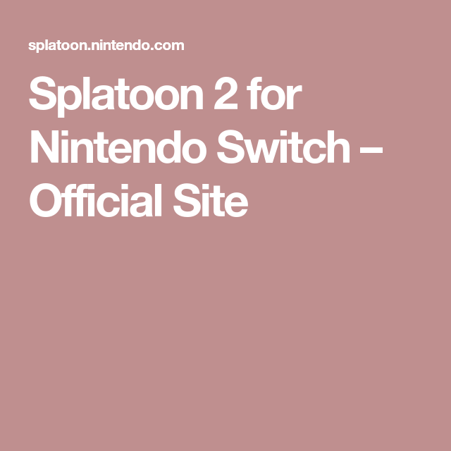 splatoon 2 for nintendo switch official site johnathan s wish