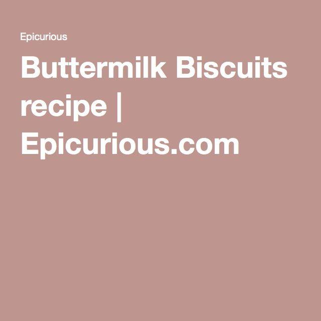 Buttermilk Biscuits Recipe Food Lemon Vinaigrette Sauce Recipes