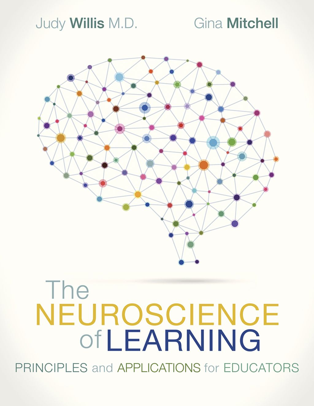 Why Educators Trained In Neuroscience >> The Neuroscience Of Learning Principles And Applications For
