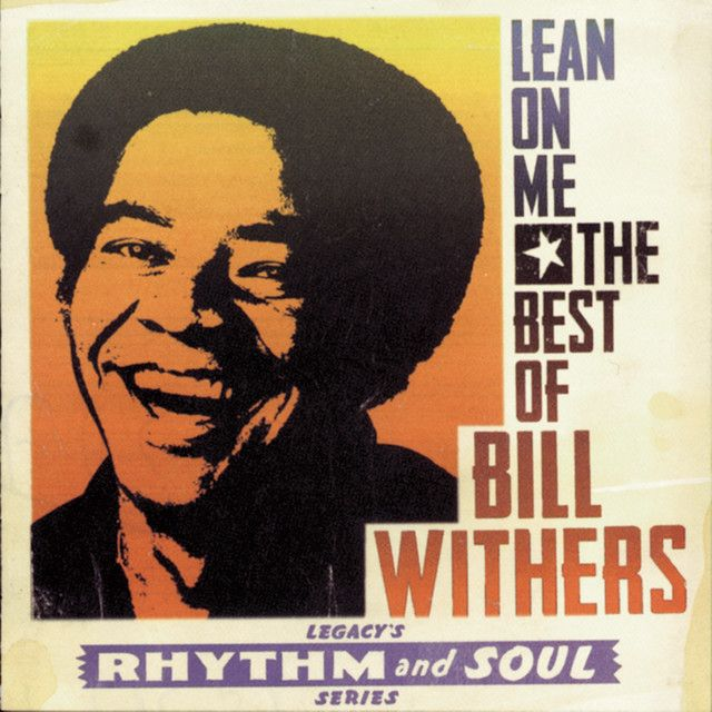 Lovely Day By Bill Withers Was Added To My Easy Listening Playlist On Spotify Bill Withers