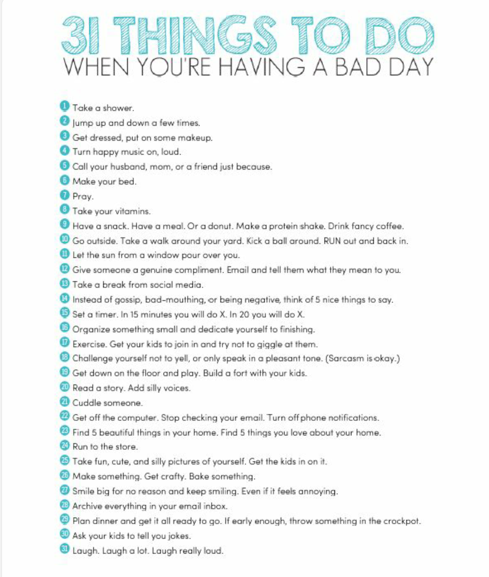 Lists 31 Things To Do When You Re Having A Bad Day Coping Skills Positivity Words