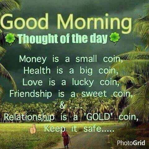 Meaningful coin.... Morning quotes, Good morning quotes