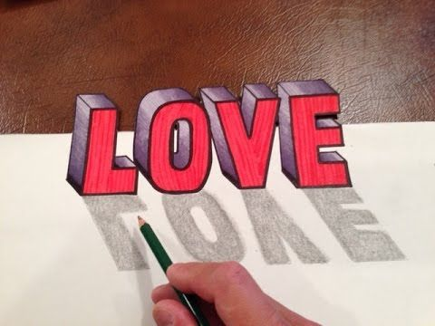 How To Draw Love In 3d Optical Illusion Trick Art Youtube Optical Illusion Drawing Illusion Drawings Word Art Drawings